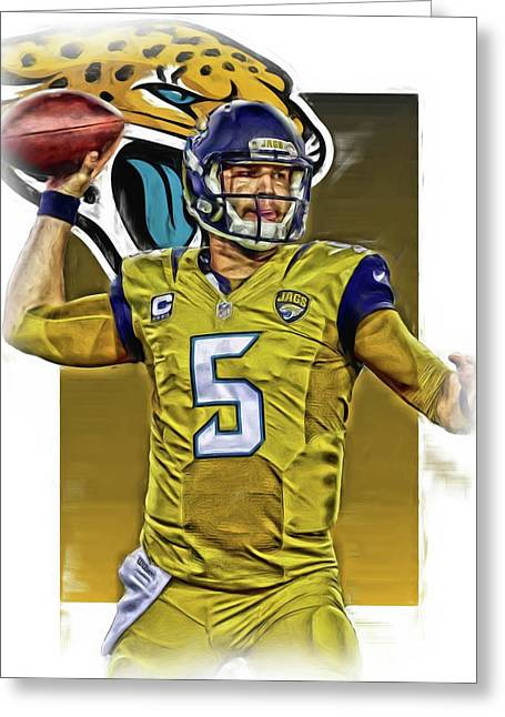 Blake Bortles Jacksonville Jaguars Oil Art Greeting Card