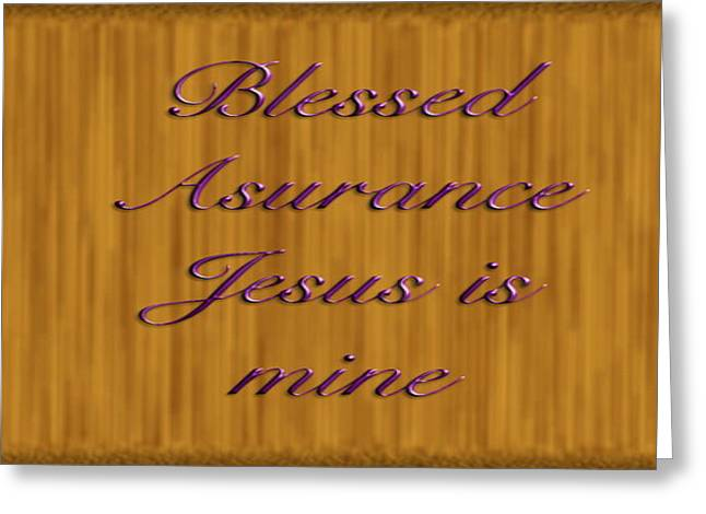 Blessed Asurance Greeting Card by Philip McDonald