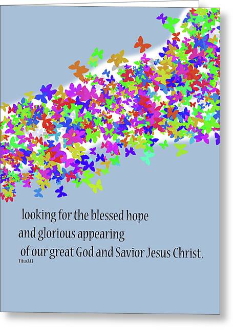 Blessed Hope Greeting Card by Kate Farrant