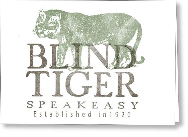 Blind Tiger Speakeasy Tee Greeting Card by Edward Fielding