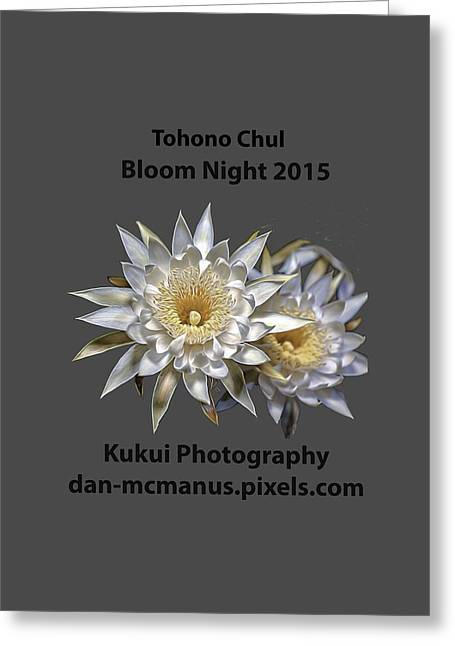 Greeting Card featuring the photograph Bloom Night T Shirt by Dan McManus