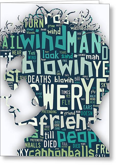 Bob Dylan Blowin In The Wind Greeting Card by Marvin Blaine