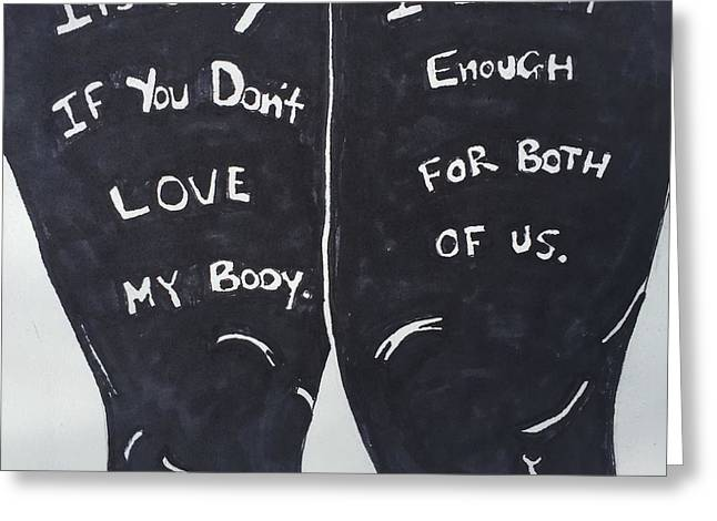 Body Confidence One Greeting Card by Sara Young