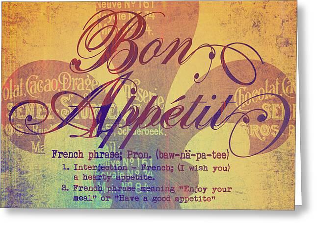 Bon Appetit V2 Greeting Card by Brandi Fitzgerald