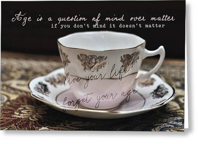 Bone China Quote Greeting Card by JAMART Photography