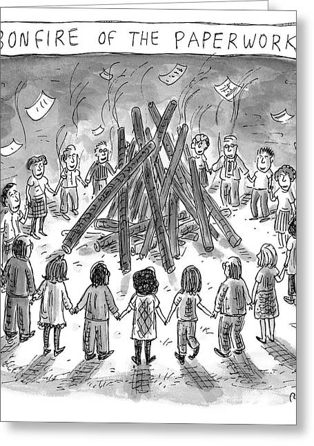 Bonfire Of The Paperwork Greeting Card
