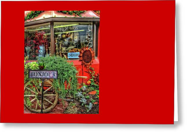 Greeting Card featuring the photograph Bonjour Hello Good Day by Thom Zehrfeld