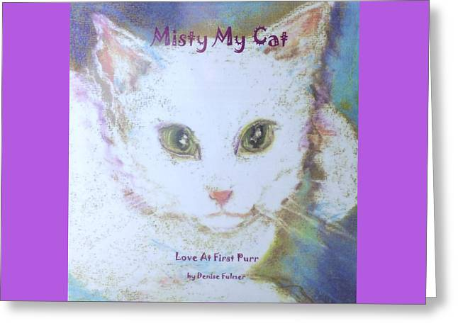 Book Misty My Cat Greeting Card by Denise Fulmer