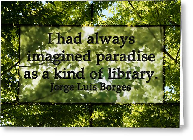 Books Are A Paradise Greeting Card