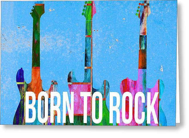 Born To Rock Greeting Card by Edward Fielding
