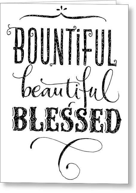 Bounul, Beauul, Blessed Lettering - Ai Greeting Card by Gillham Studios