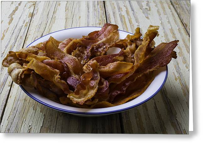 Bowl Of Bacon Greeting Card