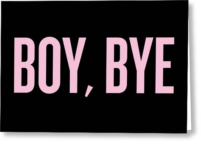 Boy, Bye Greeting Card by Randi Fayat