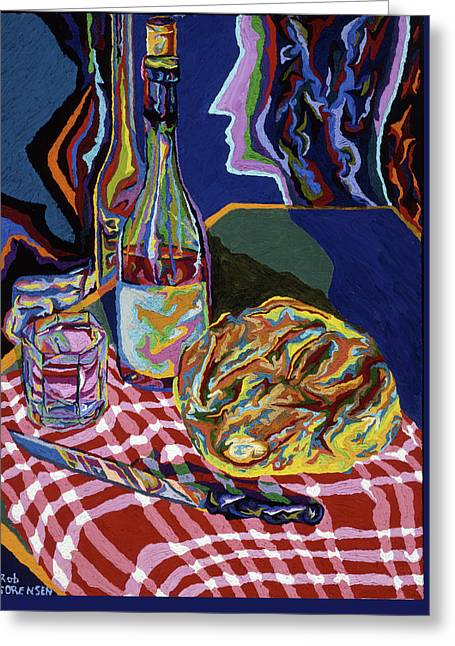 Bread And Wine Of Life Greeting Card by Robert SORENSEN