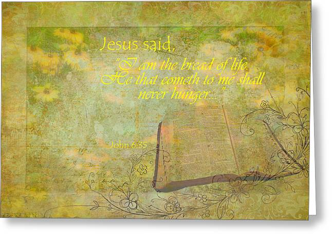 Bread Of Life Greeting Card