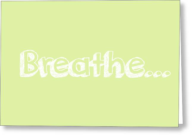 Breathe - Customizable Color Greeting Card by Inspired Arts