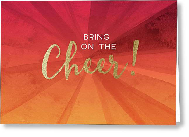 Bring On The Cheer -art By Linda Woods Greeting Card
