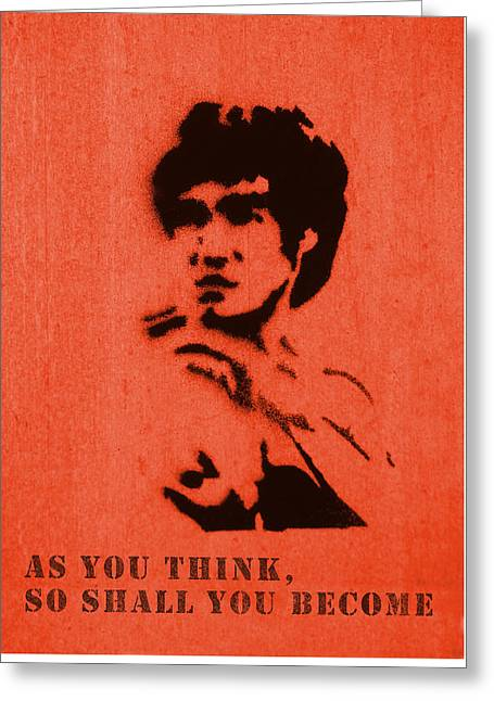 Bruce Lee - So Shall You Become Greeting Card