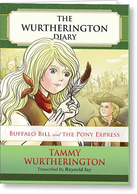 Buffalo Bill And The Pony Express Greeting Card by Reynold Jay