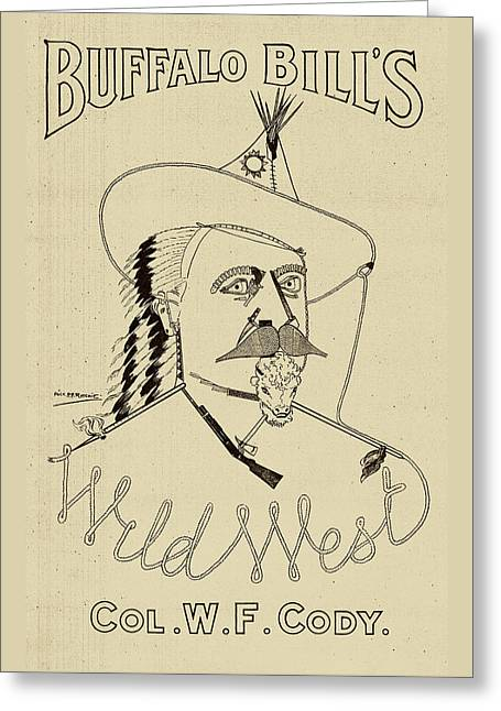 Buffalo Bill's Wild West - American History Greeting Card by War Is Hell Store