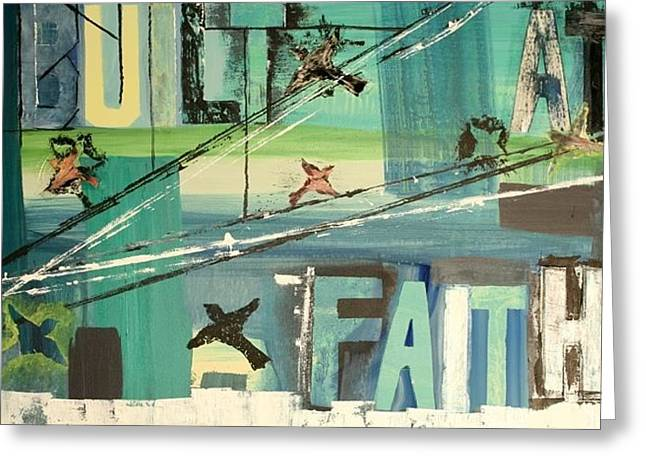 Built At Faith Greeting Card by Robin Antoinette Breeden