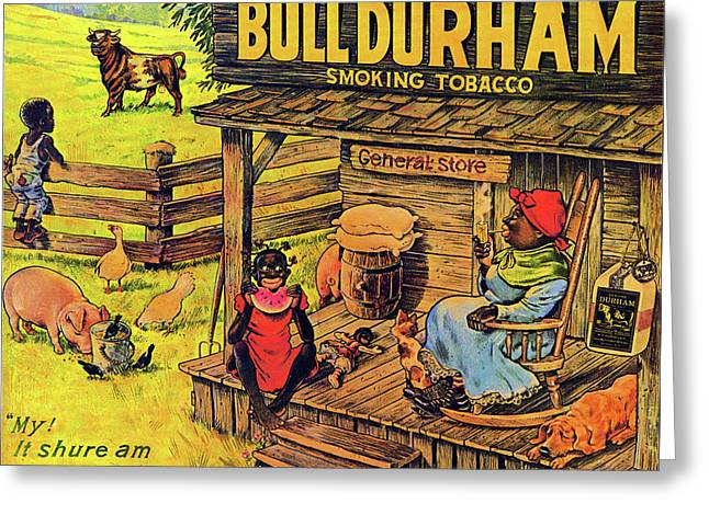 Bull Durham My It Shure Am Sweet Tastan Greeting Card