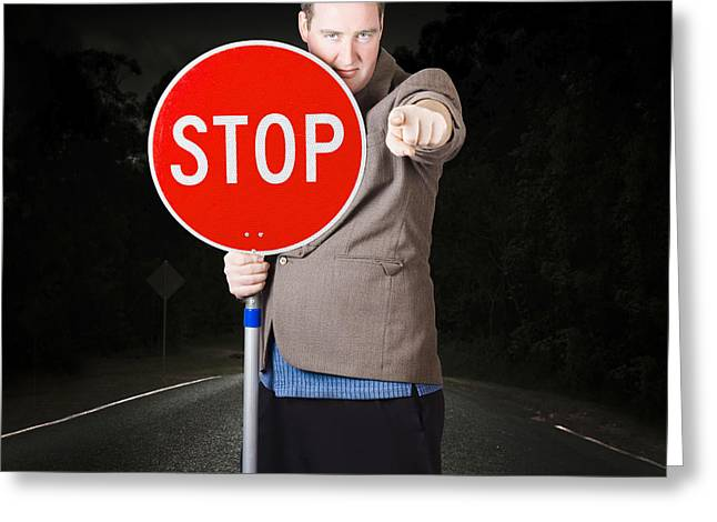 Business Man Holding Road Stop Sign Greeting Card by Jorgo Photography - Wall Art Gallery