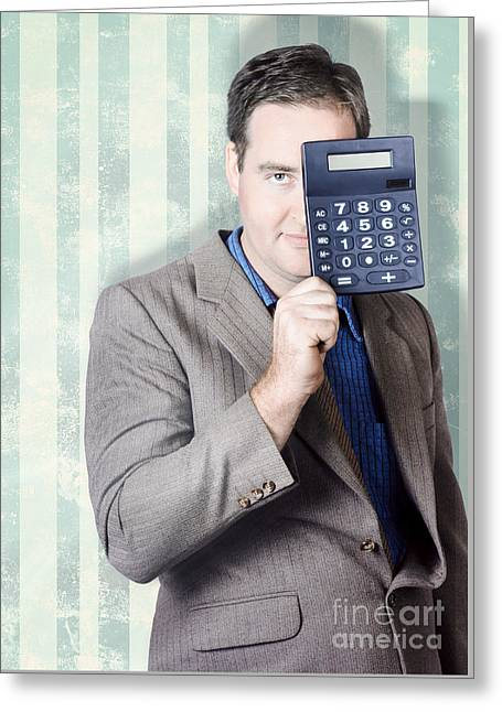 Business Person Hiding Behind Cash Calculator Greeting Card by Jorgo Photography - Wall Art Gallery