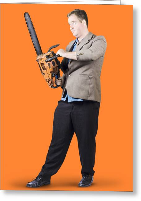 Businessman Holding Portable Chainsaw Greeting Card