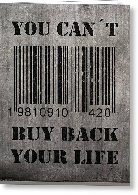 Money Quotes Greeting Cards - Buy back Greeting Card by Nicklas Gustafsson