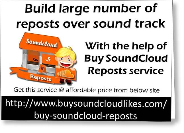 Buy Soundcloud Reposts For Viral Marketing Greeting Card by Partick