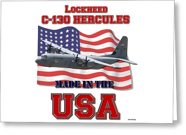 C-130 Hercules Made In The Usa Greeting Card