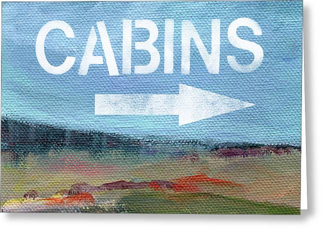 Cabins- Landscape Painting By Linda Woods Greeting Card