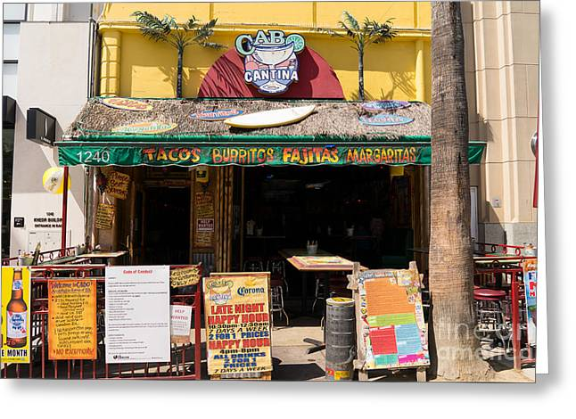 Cantina Greeting Cards - Cabo Cantina Mexican Restaurant in Santa Monica California DSC3637 Greeting Card by Wingsdomain Art and Photography
