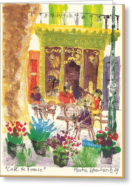 Greeting Card featuring the painting Cafe De France by Martin Stankewitz