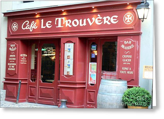 Cafe Le Trouvere Greeting Card by France Art