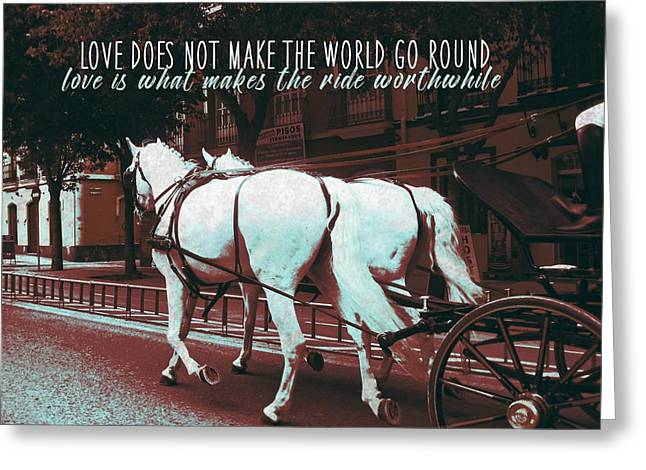 Greeting Card featuring the photograph Calesa Quote by Dressage Design
