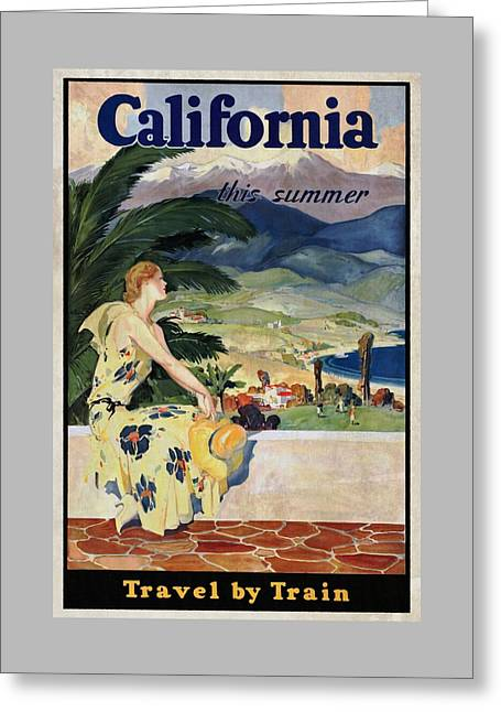 California This Summer - Travel By Train - Vintage Poster Vintagelized Greeting Card