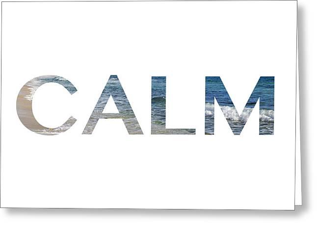 Calm Letter Art Greeting Card by Saya Studios
