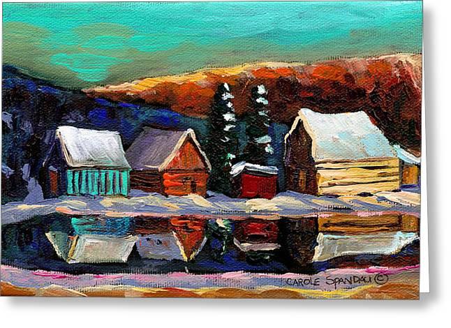 Canadian Art Laurentian Landscape Quebec Winter Scene Greeting Card by Carole Spandau