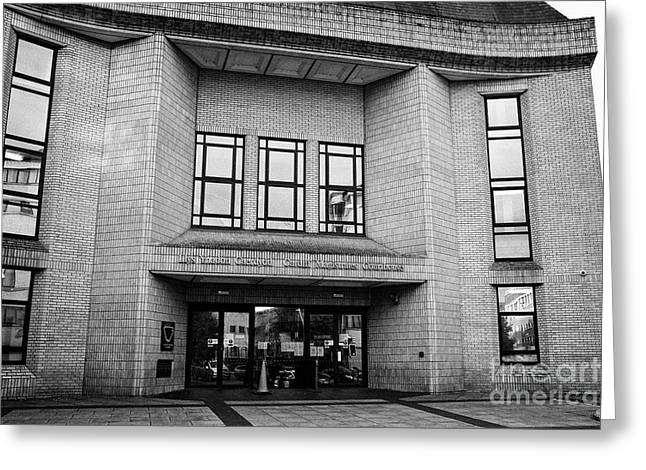 Cardiff Magistrates Court Wales United Kingdom Greeting Card by Joe Fox