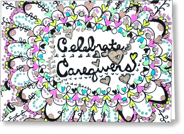 Caregiver Celebration Greeting Card by Carole Brecht