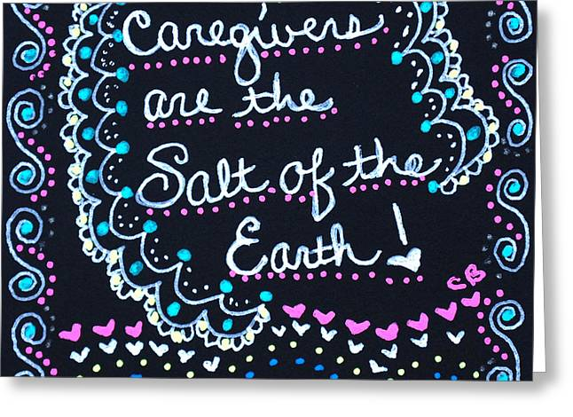 Caregivers Are The Salt Of The Earth Greeting Card