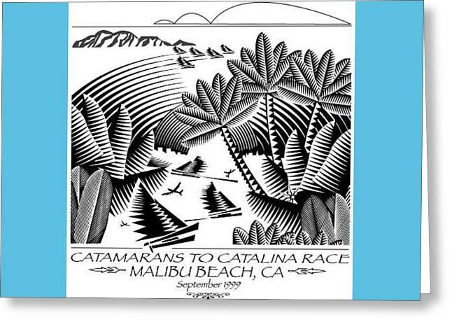 Catamarans To Catalina Race Greeting Card