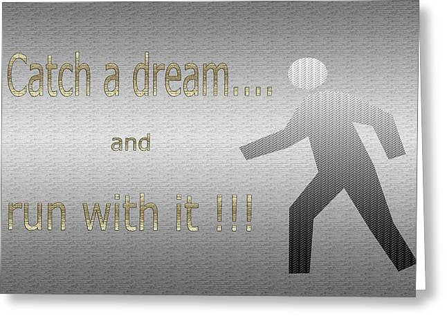Catch A Dream And Run With It Greeting Card