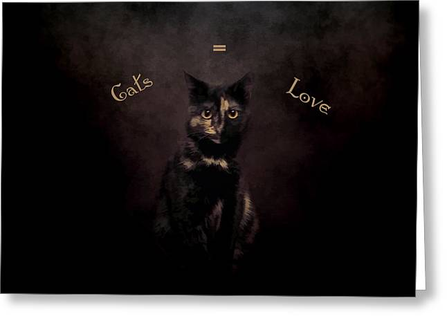 Cats Equal Love Greeting Card