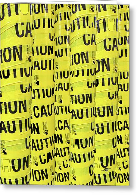 Caution Greeting Card by Tony Rubino
