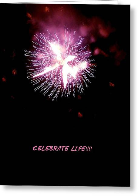 Celebrate Life Greeting Card