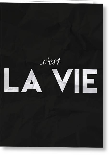 C'est La Vie Greeting Card by Samuel Whitton
