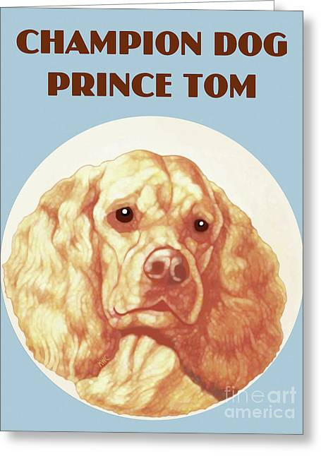 Champion Dog Prince Tom Greeting Card
